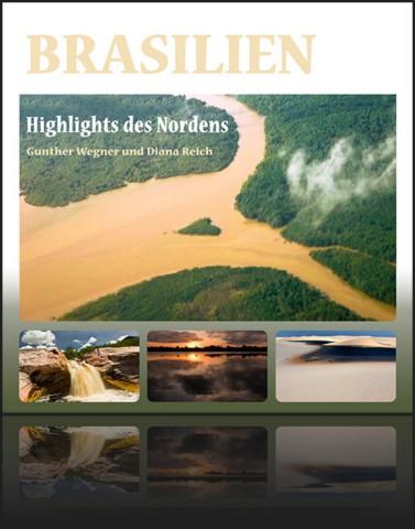 Reisebericht aus dem Norden von Brasilien