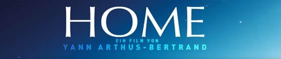 HOME - Der Film über das bedrohte Leben unserer Heimat - Die Erde...