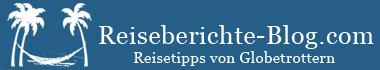Reiseberichte Blog mit Reisetipps und Reiseinformationen