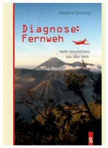 Sonntag Diagnose Fernweh